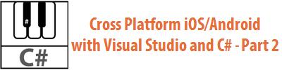 CrossPlatformiOSAndroidVSCSharpPart2_WithLogo